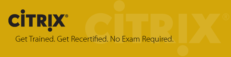 Citrix Recertification